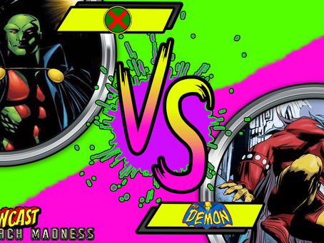 KAPOWCAST MARCH MADNESS ROUND 1: MARTIAN MANHUNTER VS ETRIGAN