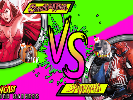 Kapowcast March Madness Round 2: Spider-man Vs Scarlett Witch