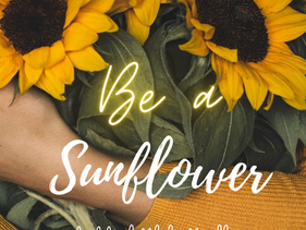 Be a Sun Flower (Analogy) by Nicole De Coteau