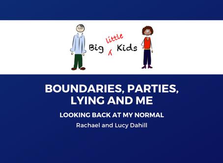 Boundaries, Parties, Lying and Me