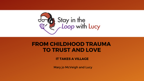 From childhood trauma to Trust and Love