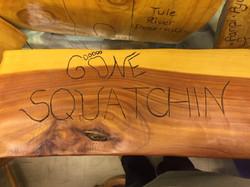 gone squatchin sign