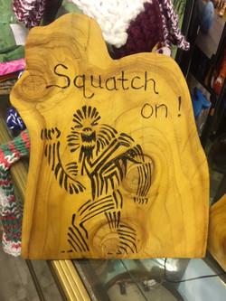 Squatch on woodburning