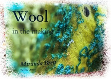 Wool: in the making.