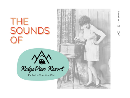 The Sounds of RidgeView Resort