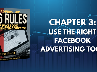 16 Rules - Chapter 3: Use The Right Facebook Advertising Tool