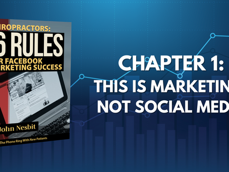 16 Rules - Chapter 1: This Is Marketing, Not Social Media