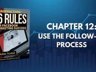 16 Rules - Chapter 12: Use The Follow-Up Process
