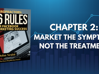 16 Rules - Chapter 2: Market The Symptom, Not The Treatment