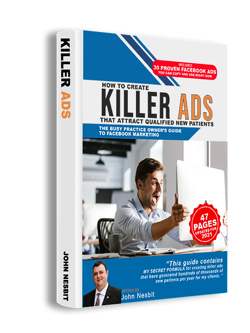 How to Create Killer Ads That Attract Qualified New Patients