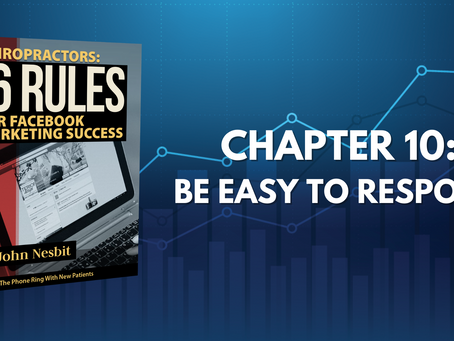 16 Rules - Chapter 10: Be Easy To Respond