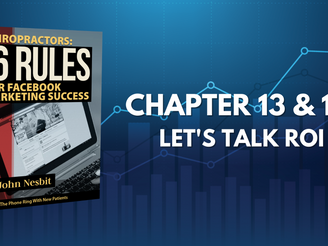 16 Rules - Chapter 13 & 14: Let's Talk ROI