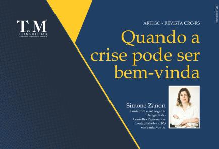 """Artigo de Simone Zanon: """"Quando a crise pode ser bem-vinda""""."""