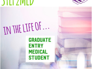 In The Life Of... Graduate-Entry Medical Student!