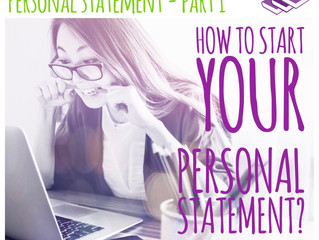 Personal Statement - How to Begin? (Part 1/3)