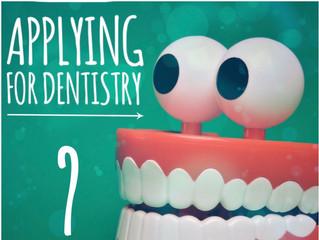 Applying for Dentistry?