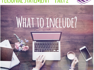 Personal Statement - What to Include? (Part 2/3)