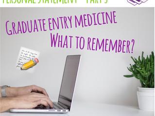 Personal Statement - Graduate Entry Medicine (Part 3/3)