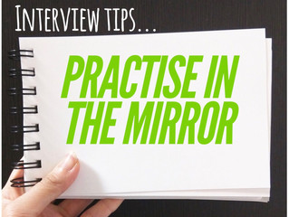 Interview Tip: Practise In The Mirror!