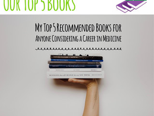 Top 5 Book Recommendations: The Medical Student's Reading list