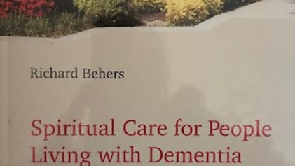 Spiritual Care for People Living with Dementia using Multisensory Interventions