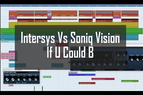 InterSys Vs Soniq Vision - If U Could B [Cubase Project]