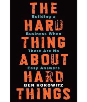 Book review – The Hard Thing About Hard Things