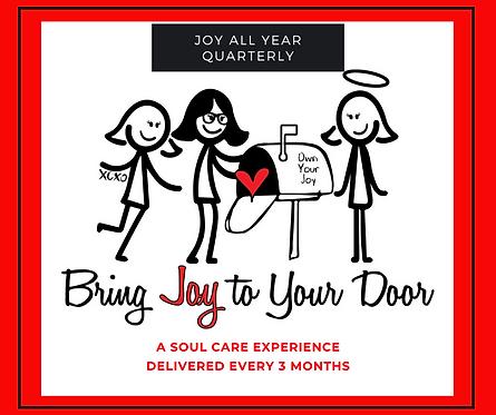Joy All Year: Quarterly Subscription