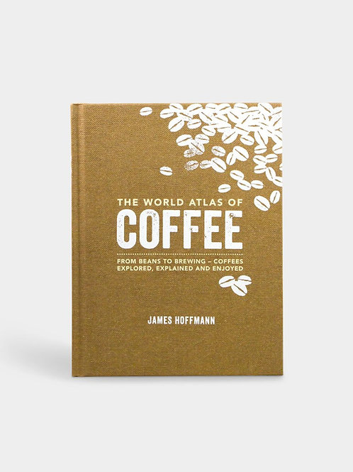 World Atlas of Coffee, James Hoffman