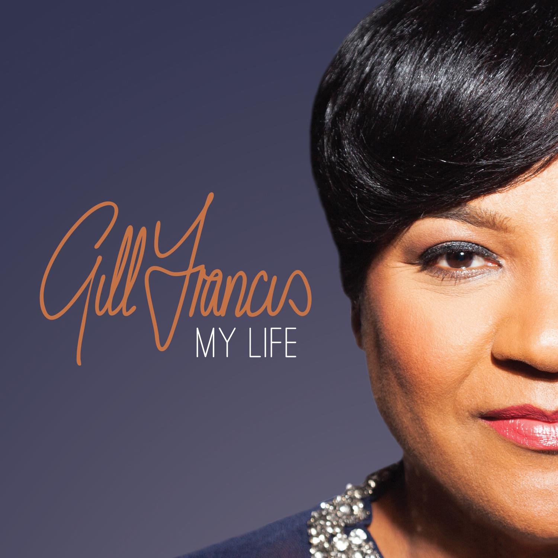 Gill Francis 'My Life'