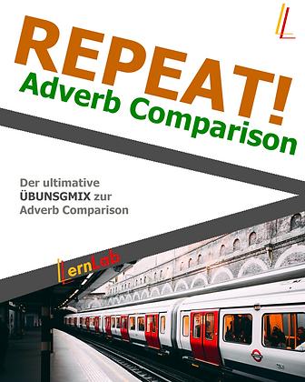 REPEAT! Adverb Comparison