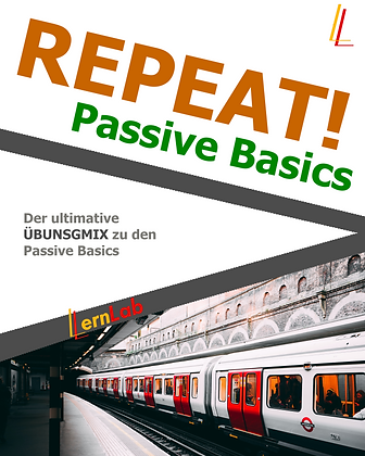 REPEAT! Passive Basics