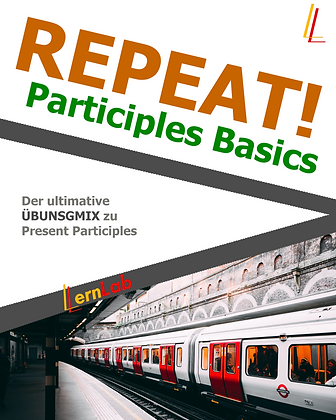 REPEAT! Participles Basics