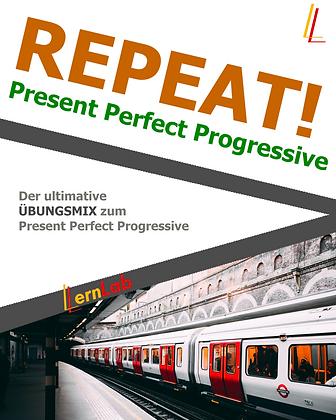 REPEAT! Present Perfect Progressive