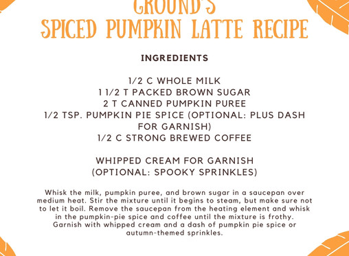 Spiced Pumpkin Lattes from Ground