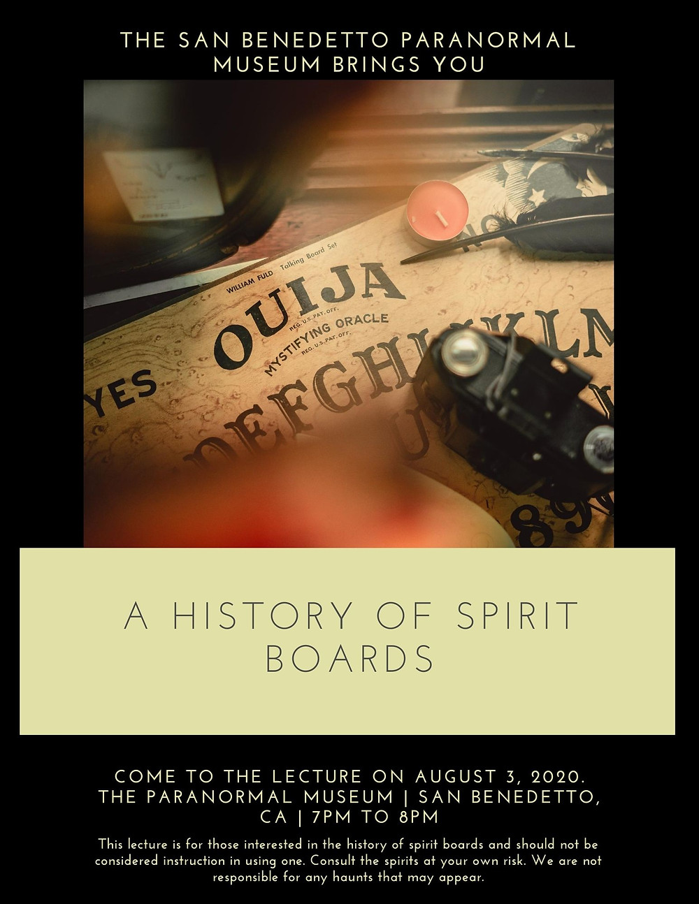 Flyer advertising a history of spirit boards lecture at the san benedetto paranormal museum.