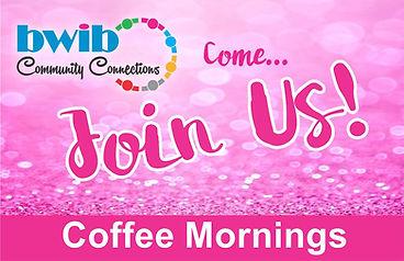 BWIB Coffee Mornings.jpg