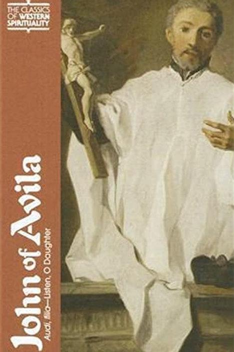 John of Avila: Audi, Filia