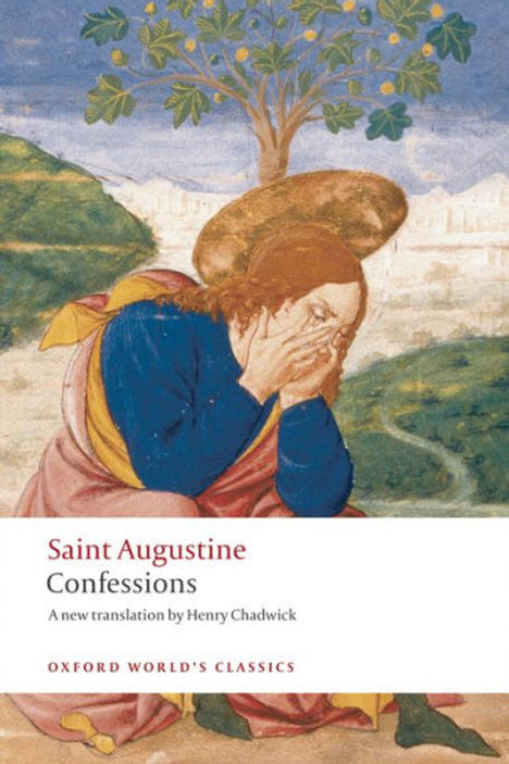 Confessions by Saint Augustine of Hippo