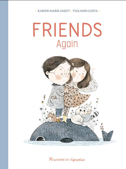 Friends Again by Karine-Marie Amiot