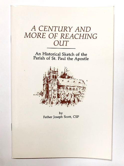 A Century and More of Reaching Out by Joseph Scott, CSP