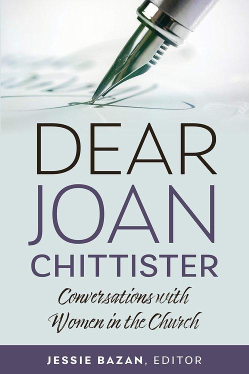 Dear Joan Chittister by Jessie Bazan