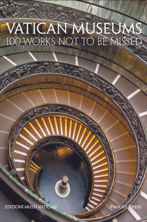 Vatican Museums: 100 Works Not to Be Missed