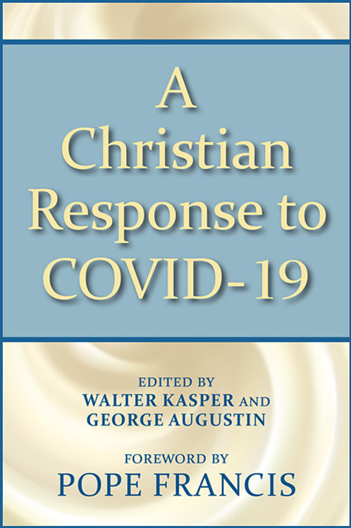 A Christian Response to COVID-19