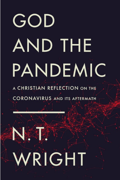 God and the Pandemic by N.T. Wright