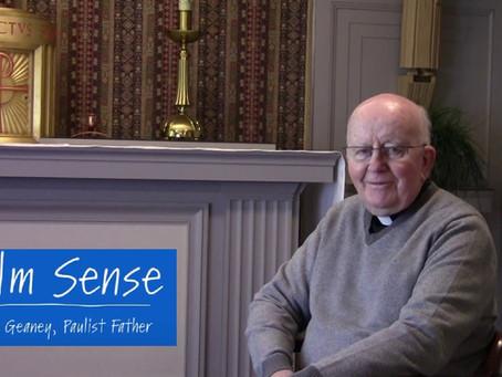 "Resurrecting the Wisdom of David  - Fr. John Geaney's ""Psalm Sense"""