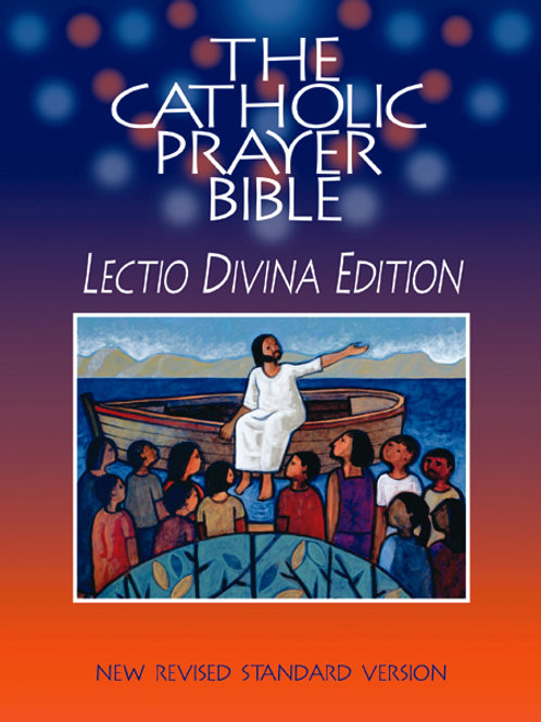 The Catholic Prayer Bible (NRSV) - Lectio Divina Edition - Softcover