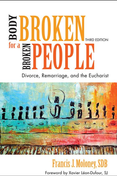 Body Broken for A Broken People by Francis J. Moloney