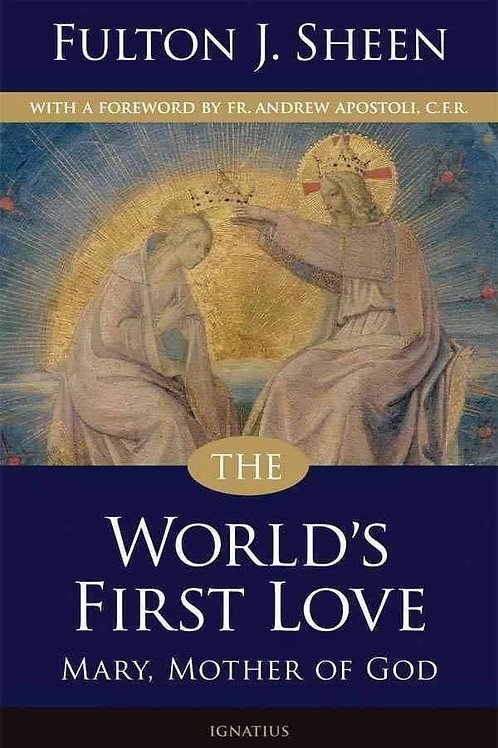 The World's First Love by Fulton Sheen