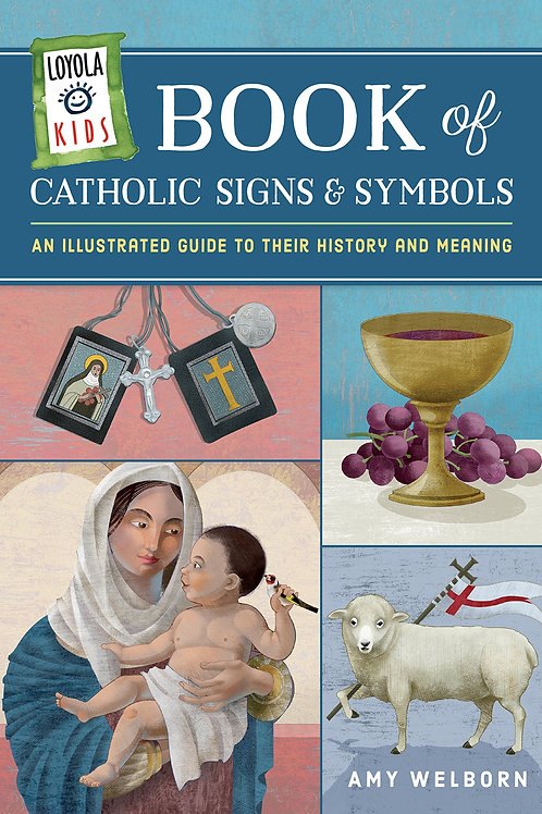 The Book of Catholic Signs and Symbols